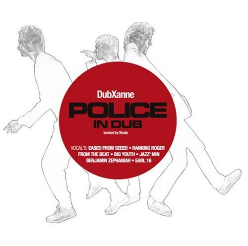 2008 : DubXanne - The Police In Dub : Echo Beach