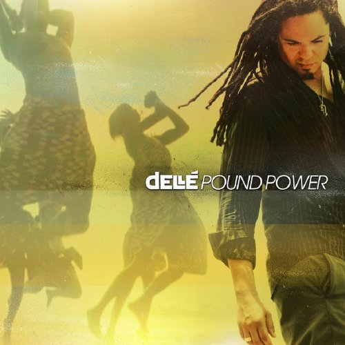 2009 / Dellé – Pound Power (Single) _ Warner Music