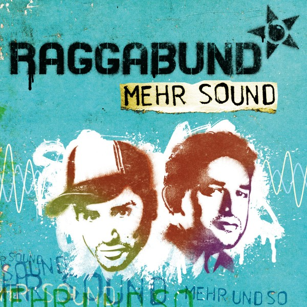 2012 : Raggabund – Mehr Sound : Chusma Records