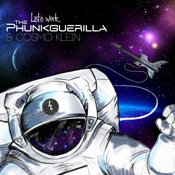 2013 : The Phunkguerilla & Cosmo Klein – Let's Work : Cosmopolytix